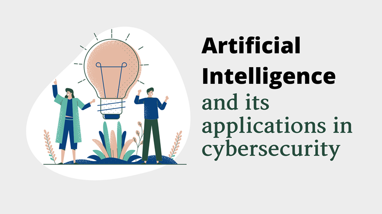 Artificial Intelligence and Its Applications In Cybersecurity