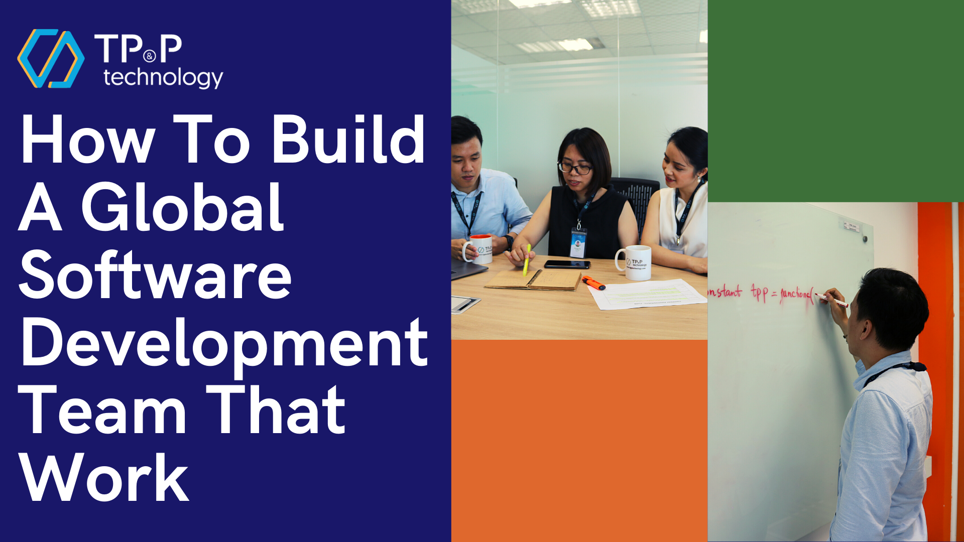 How To Build A Global Software Development Outsourcing Team That Work
