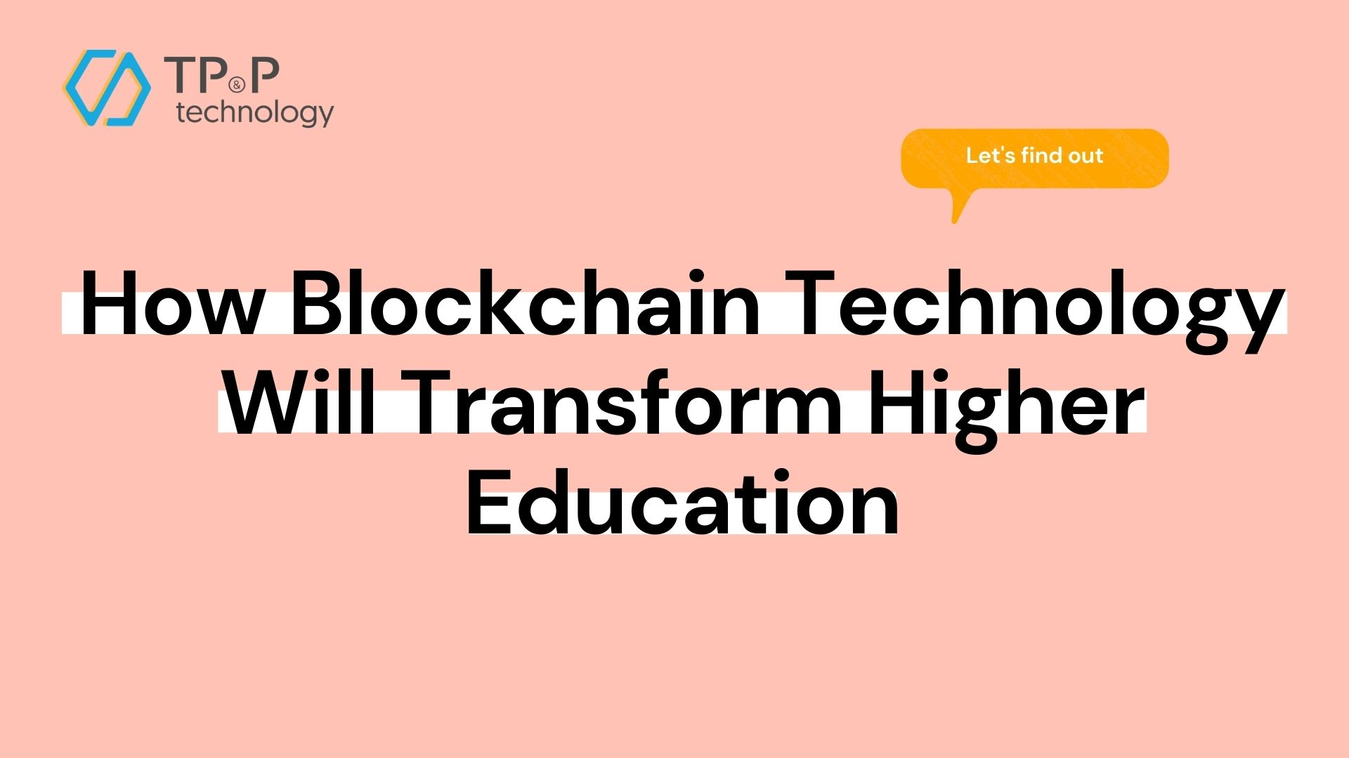 How Blockchain Technology Will Transform Higher Education