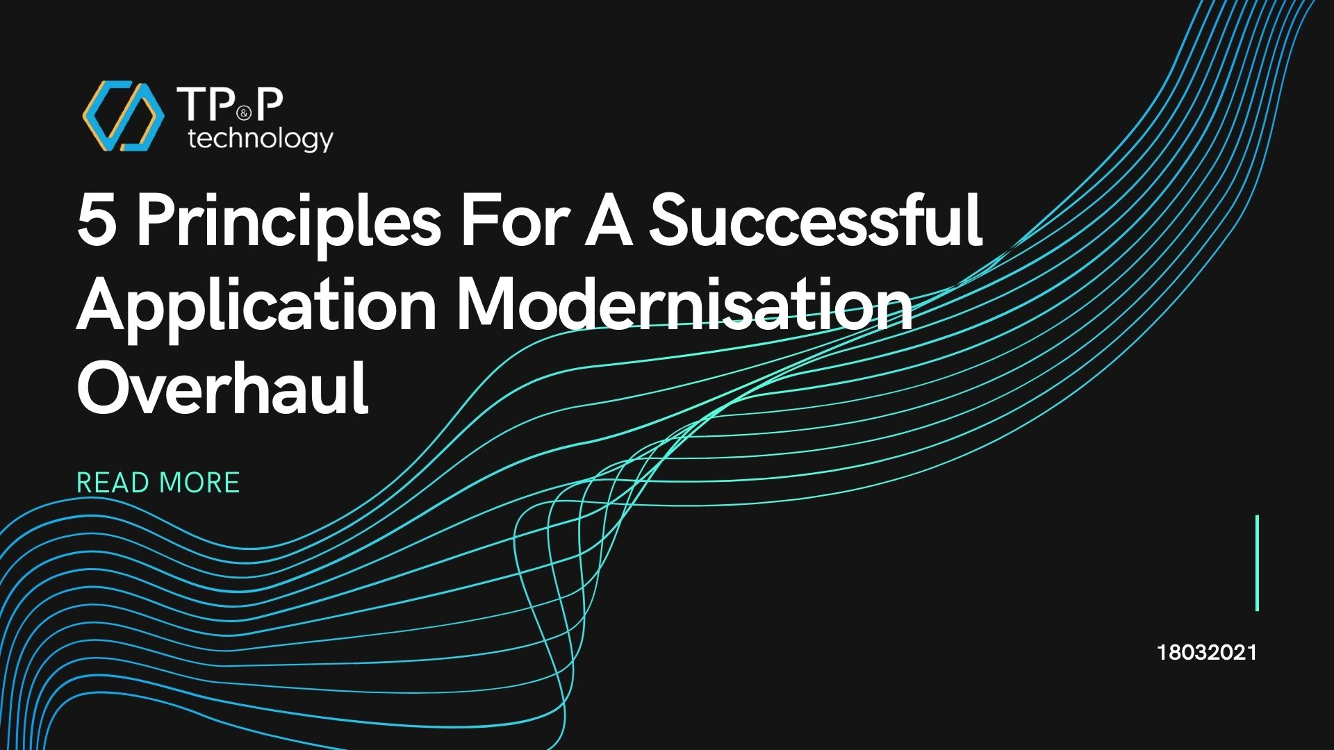 5 Principles For A Successful Application Modernisation Overhaul
