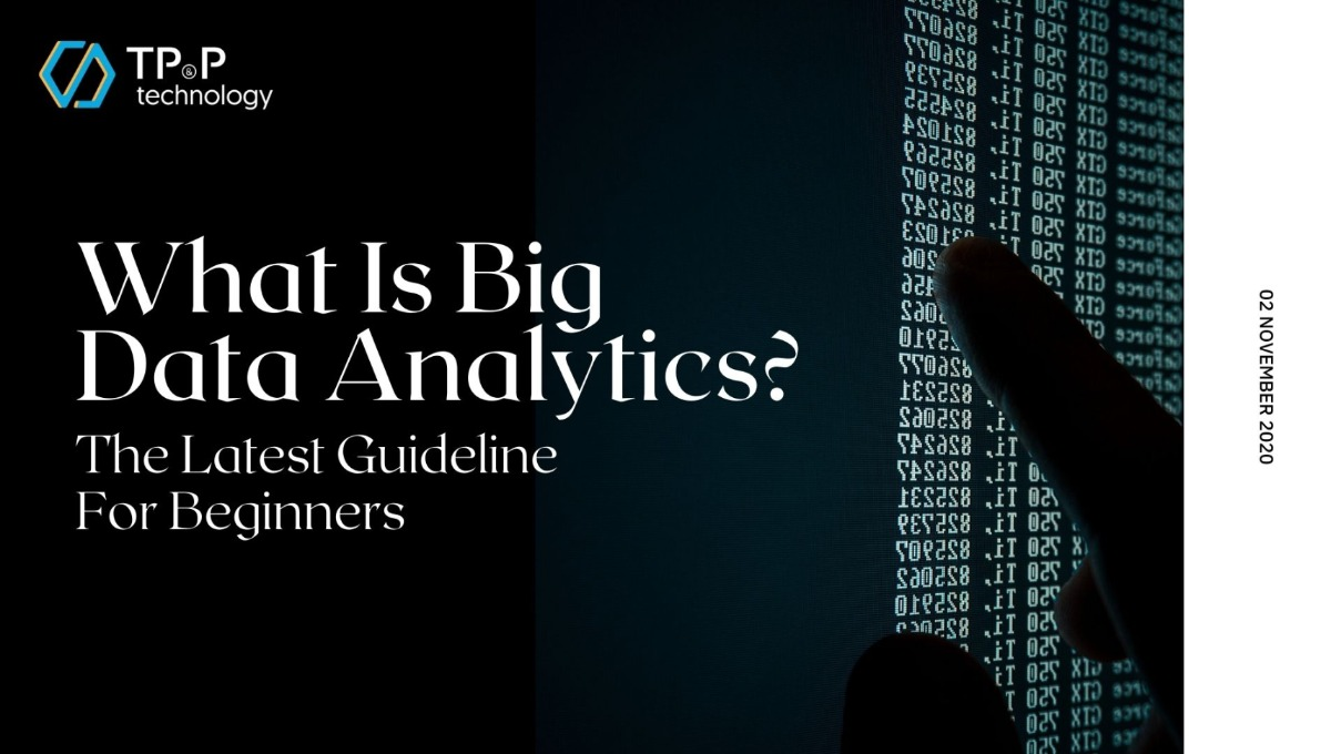 Big Data Consulting Services: What Is Big Data Analytics?