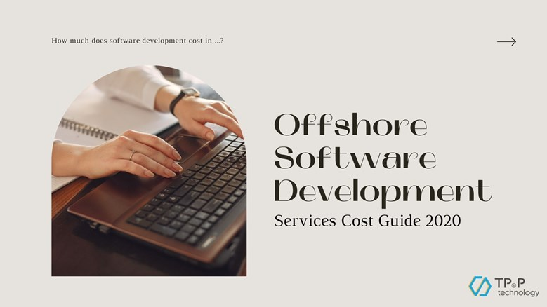 Offshore Software Development Services Cost Guide 2020