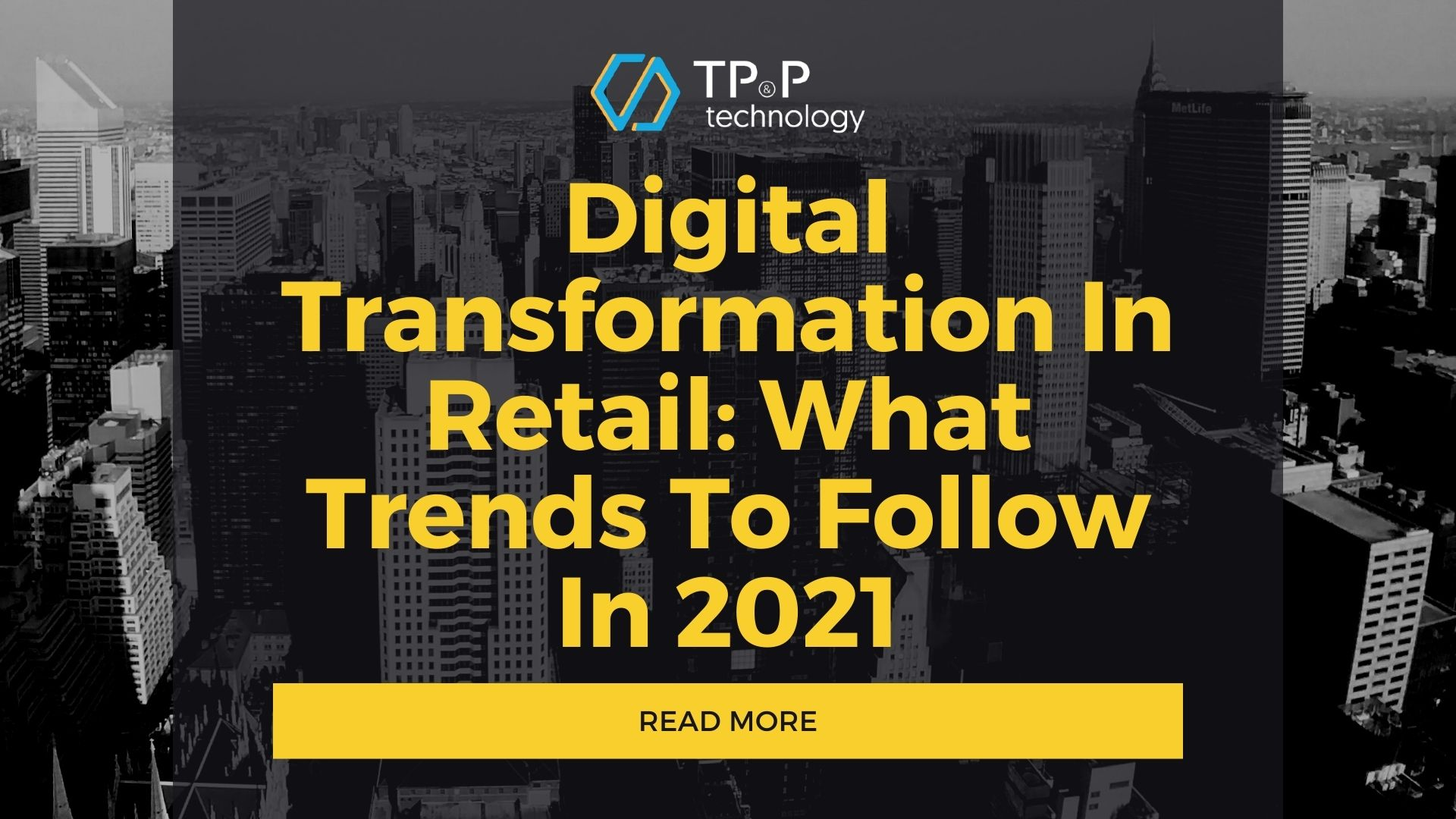 Digital Transformation In Retail: What Trends To Follow In 2021