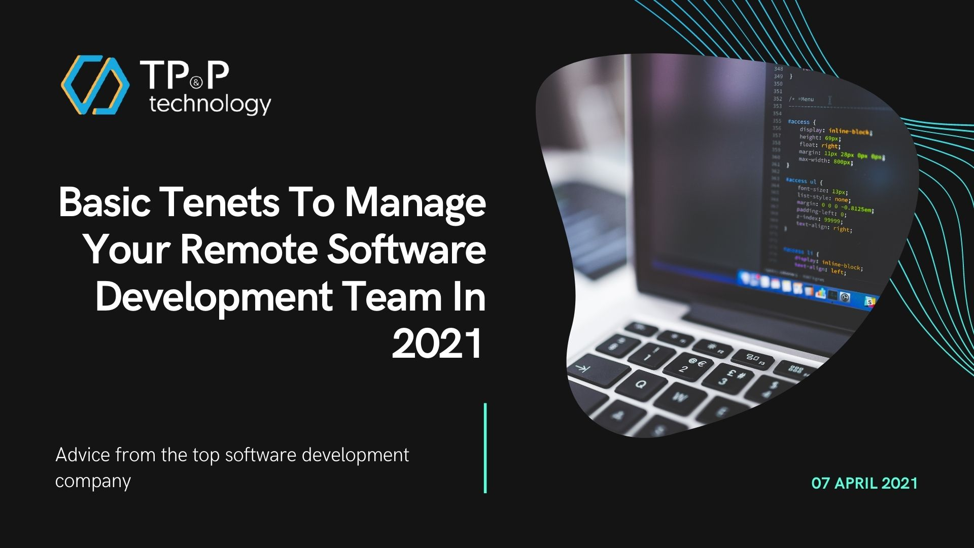 Basic Tenets To Manage Your Remote Software Development Team In 2021