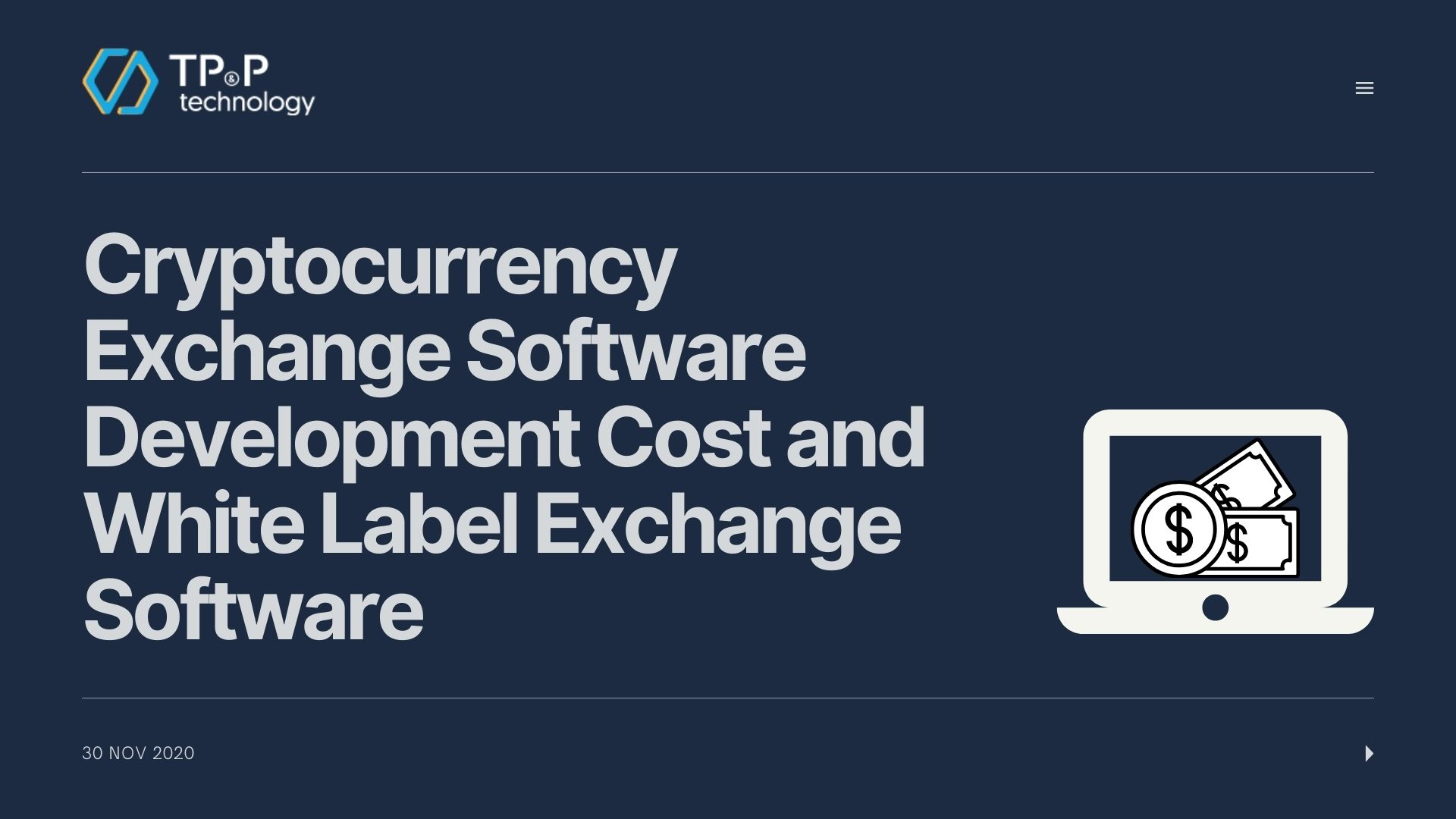 Cryptocurrency Exchange Software Development Cost and White Label Exchange Company