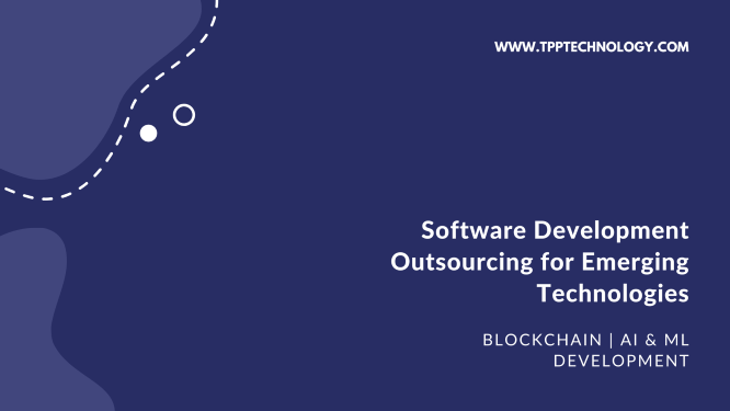 Software Development Outsourcing for Emerging Technologies