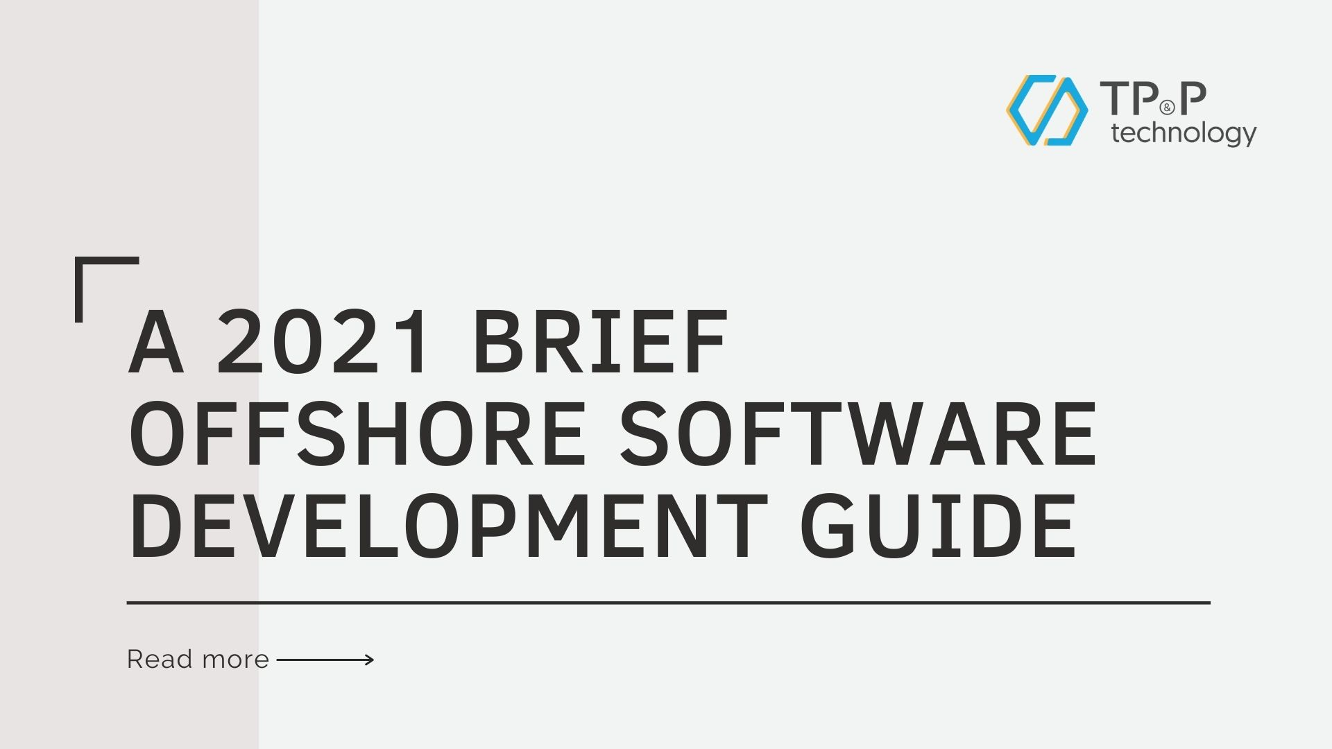 A 2021 Brief Offshore Software Development Guide