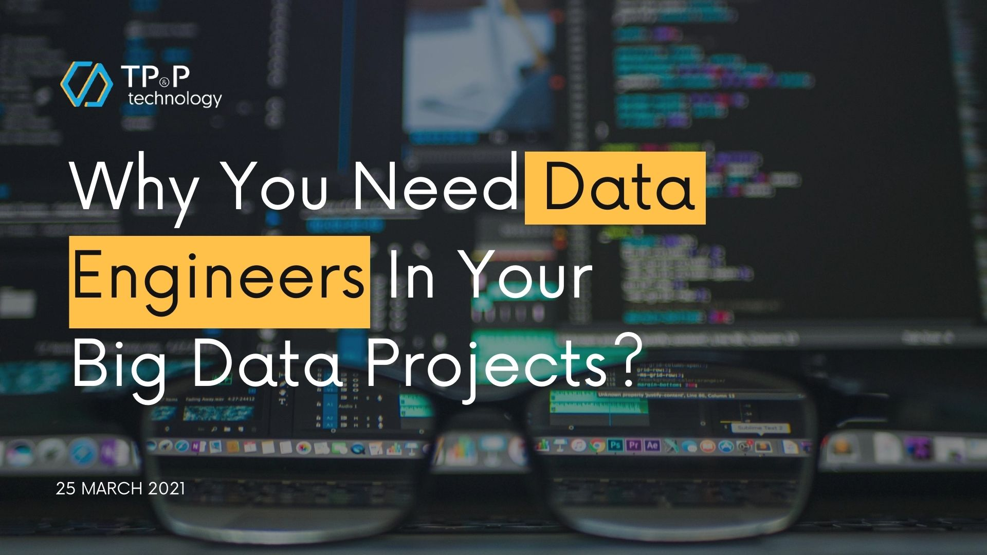 Why You Need Data Engineers In Your Big Data Projects