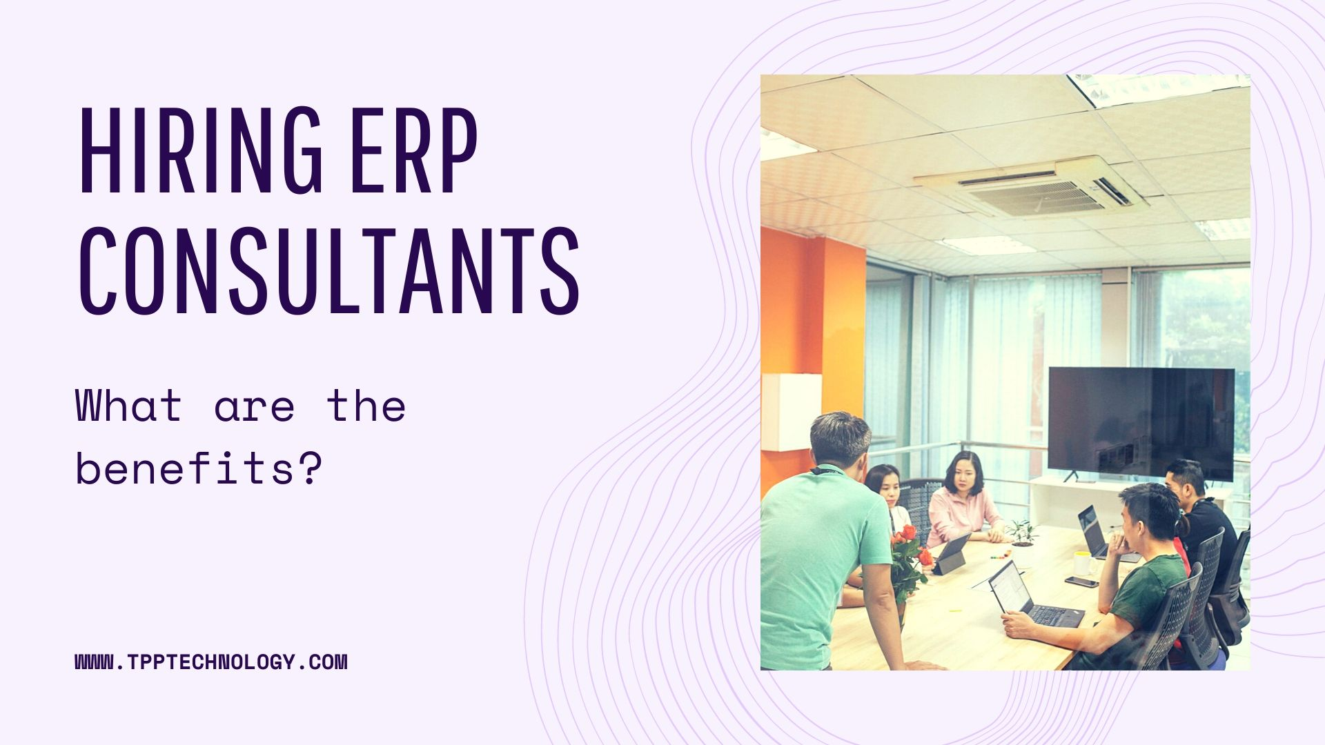 Hiring ERP Consultants: What are the benefits?