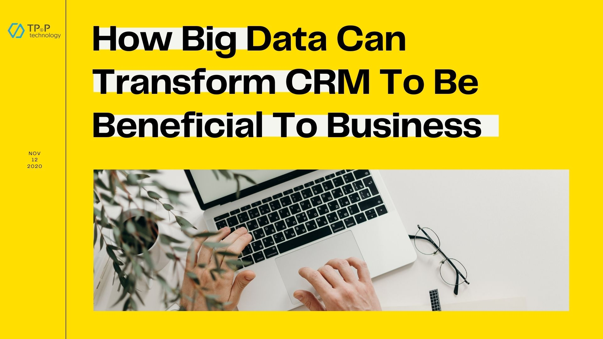 How Big Data Can Transform CRM To Be Beneficial To Business