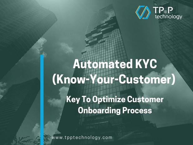 Automated Know-Your-Customer (KYC) To Improve Customer Onboarding Process